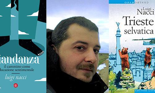 Viandanza-Trieste Selvatica-Luigi Nacci